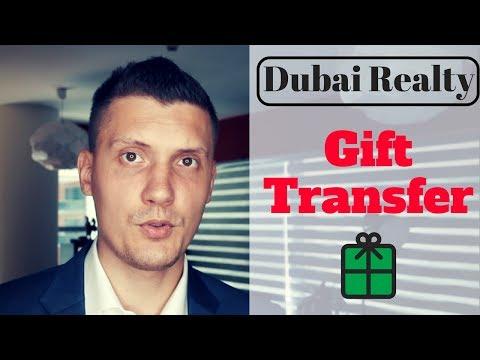 Dubai Real Estate: Gift Transfer!