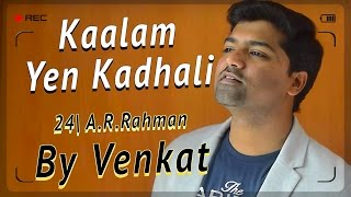 Download Hindi Video Songs - Kaalam Yen Kadhali | Venkat | 24 | Kaalam Na Preyasi | A R Rahman | Benny Dayal