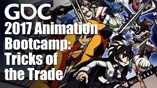 2017 Animation Bootcamp: Tricks of the Trade