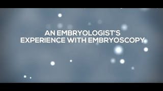 What CHR Embryologists Say About Embryoscopy