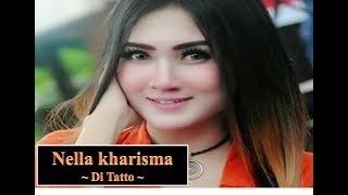 NELLA KHARISMA ~ DI TATTO ~ JITU NADA TERBARU 2017