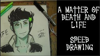 A matter of death and life SpeedDrawing Life - How to draw life