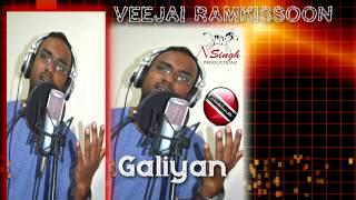 Veejai Ramkissoon - Galiyan [ 2015 [[[NEW]]]