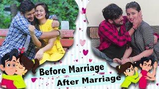Before Marriage VS After Marriage || Virat Beniwal || Namra Qadir