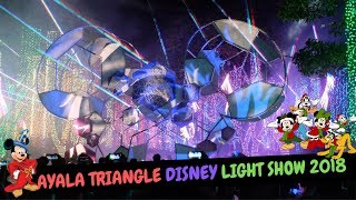 AYALA TRIANGLE DISNEY LIGHT SHOW 2018