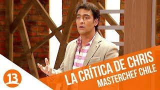 La dura crítica de Chris   MasterChef Chile   Capítulo 11