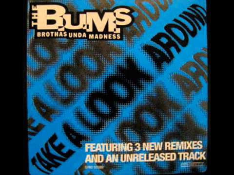 The B.U.M.S. - Take A Look Around (Groovebumz Remix)
