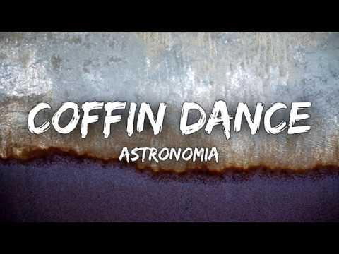 Coffin Dance - Astronomia (Lyrics Video)
