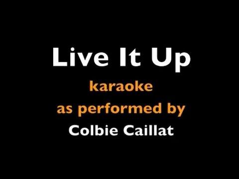 Live It Up - Colbie Caillat - Karaoke - Instrumental