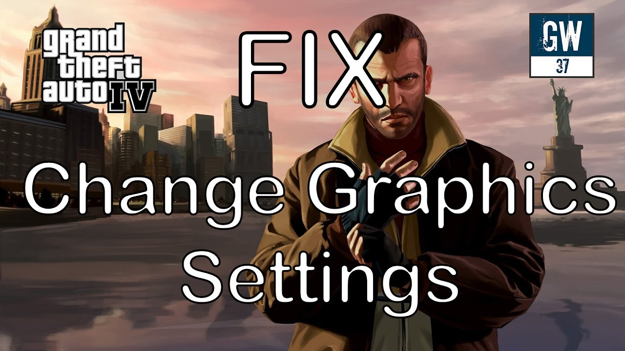 FIX - Unable To Change GTA 4 Graphics Settings in PC