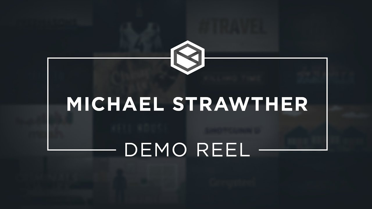 Michael Strawther: Demo Reel