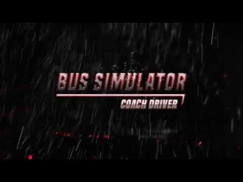 Bus Simulator Coach Driver Official Trailer