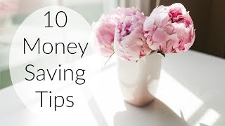 10 MONEY SAVING TIPS | From a Frugal Minimalist