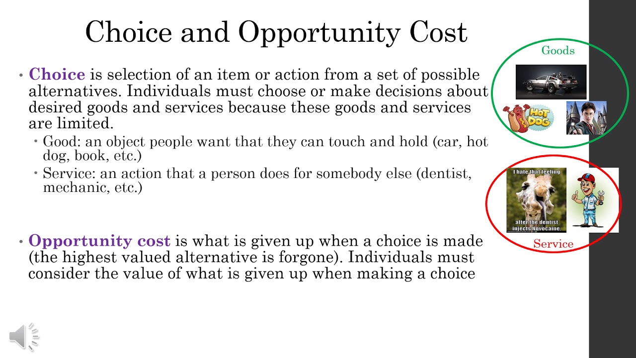 scarcity and opportunity cost of choices Concepts of scarcity and choice print reference this  published: opportunity cost is the cost of a decision in terms of the best alternative given up to.