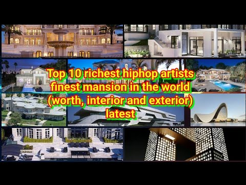 top richest hiphop artists finest mansion in the world (worth, interior and exterior) latest