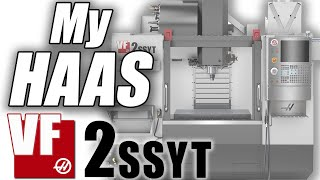 My Haas VF2 Story