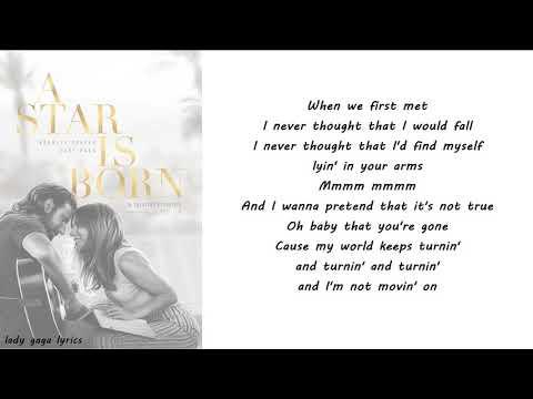 Lady Gaga & Bradley Cooper - I'll Never Love Again (Film Version) Lyrics
