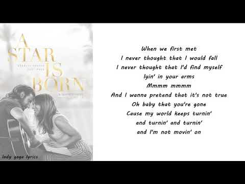 Lady Gaga & Bradley Cooper - I'll Never Love Again (Film Version) Lyrics