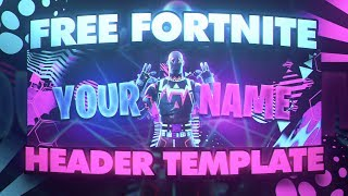*FREE* FORTNITE HEADER TEMPLATE! (EASY TO EDIT PSD)