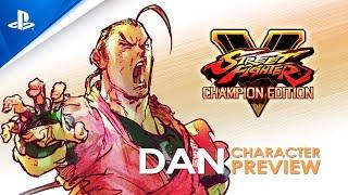 Street Fighter V: Season V - Dan Character Preview | PS4