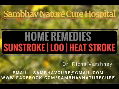 Heat Stroke | Sun Stroke | Lu | Loo summers treatment by Color Therapy Home remedies Hindi Video