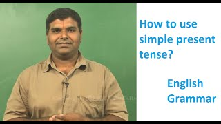 Spoken English - Grammar - How to use simple present tense?