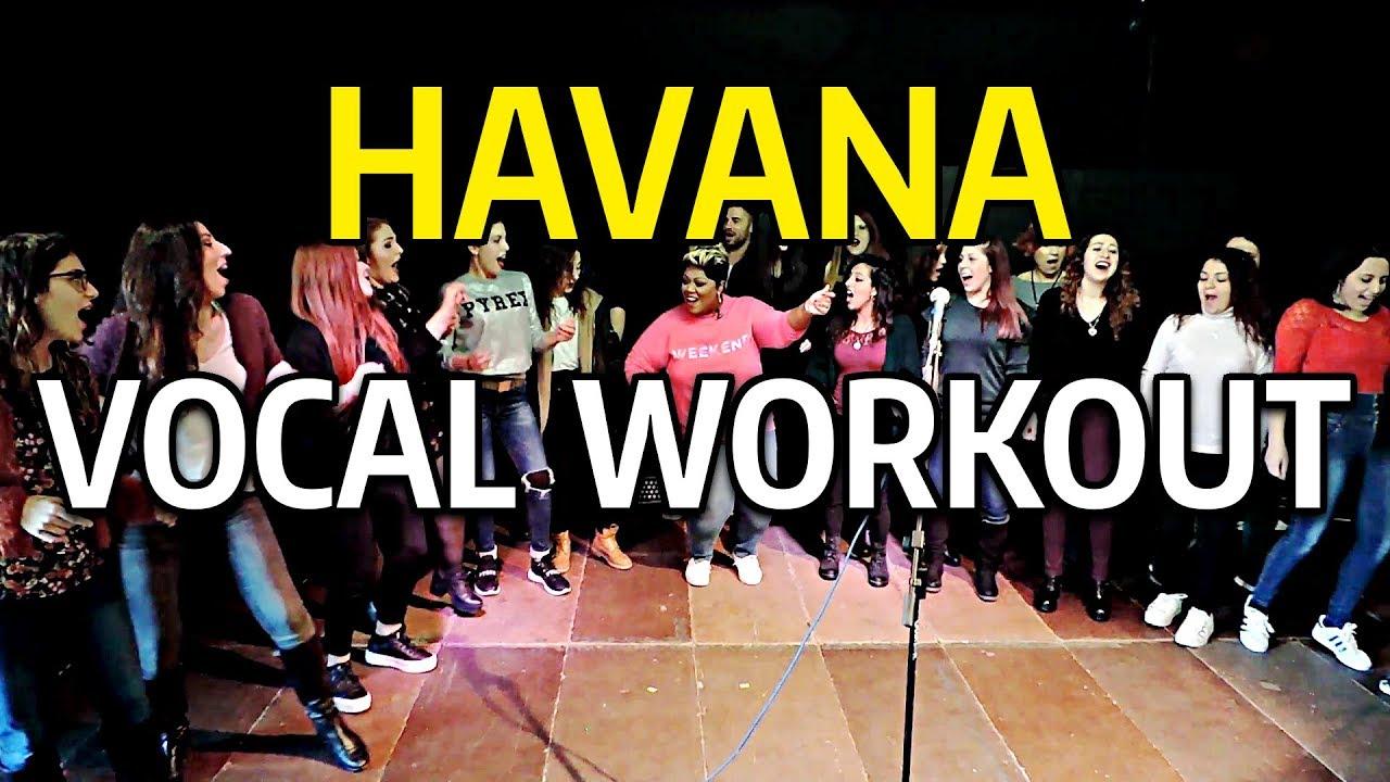 HAVANA Vocal Workout - Cheryl Porter vocal coach