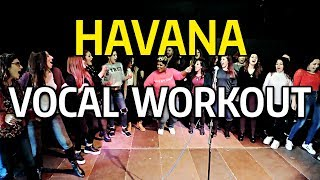 HAVANA Vocal Workout - Cheryl Porter vocal coach