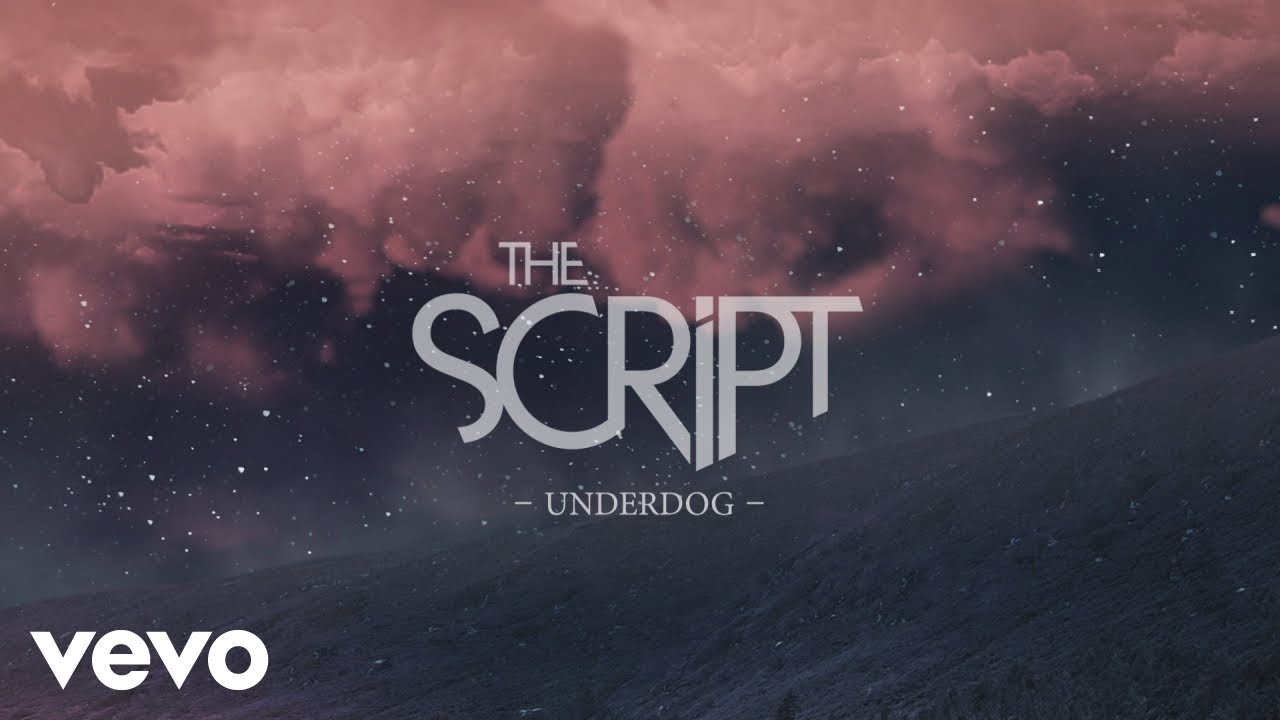 The Script - Underdog (Official Lyric Video) #1