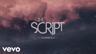 The Script - Underdog (Official Lyric Video)