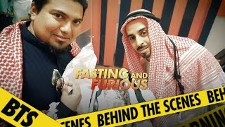 Fasting and Furious - Behind The Scenes | BTS | Jordindian