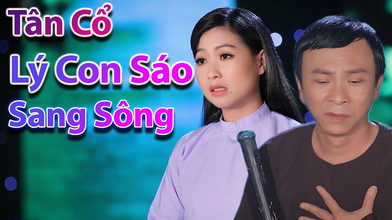 Tân Cổ Miền Tây Hay Nhất 2020 | Tân Cổ Lý Con Sáo Sang Sông - NS Trịnh Ngọc Huyền ft NS Dũng Nhí