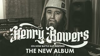 Henry Bowers on how battle rap inspired the new album