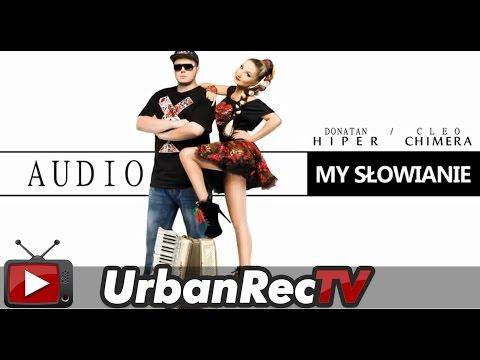 Donatan Cleo - My Słowianie [Audio]
