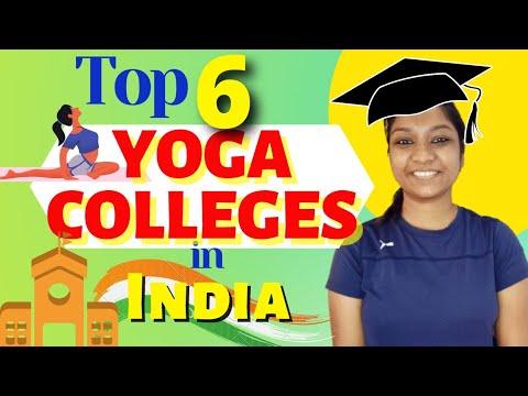 Top 6 Yoga Colleges   Full courses details    हिंदी में