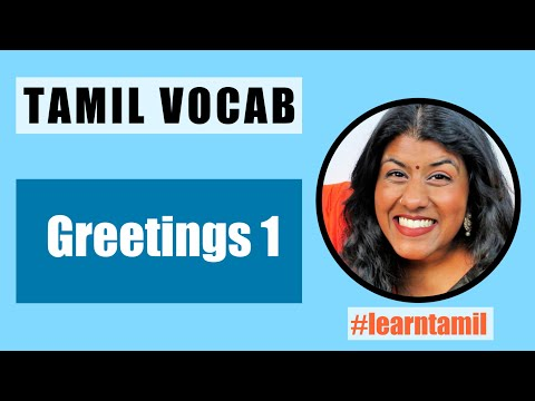 Tamil Vocab - Greetings 1