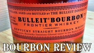 Bourbon Review: Bulleit Bourbon