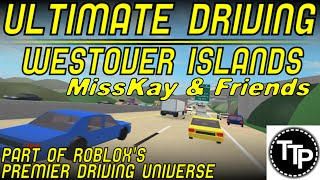 ROBLOX Ultimate Driving Westover Islands /w Friends