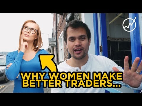 Why Women Make Better Traders Than Men...