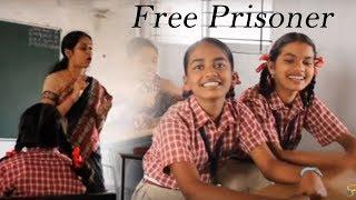 Free Prisoner Social Awareness Short Film