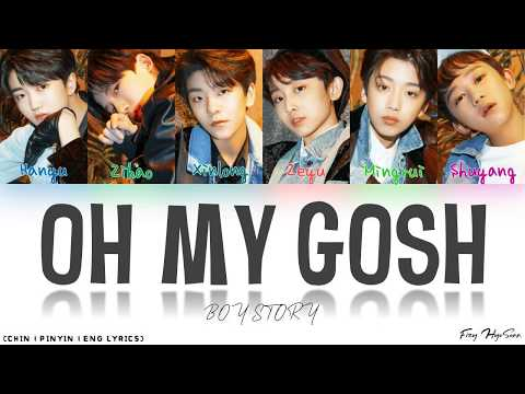 BOY STORY - Oh My Gosh (Color Coded Chinese|Pinyin|Eng Lyrics/歌词)