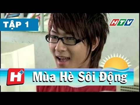 Mùa Hè Sôi Động –  Tập 01 | HTV Films Việt Nam Hay Nhất 2017