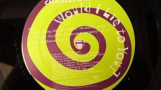 Charles & Eddie - Would I Lie To You? (Funky Way Remix) (Extended Version)