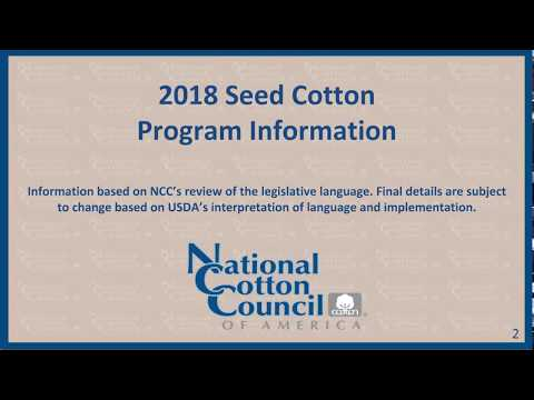 2018 Seed Cotton Information Webinar for South, Rolling Plains, St. Lawrence Tx
