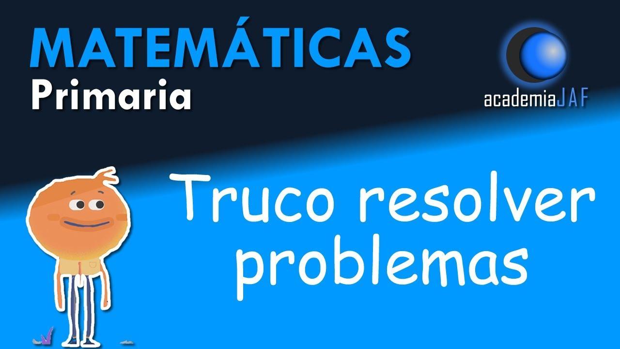 Truco Resolver Problemas Matematicas Primaria Transformando El Problema Con Numeros Mas Pequenos Youtube