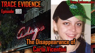 108 - The Disappearance of Carla Vicentini