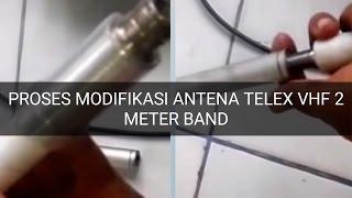 Proses Pembuatan Antena Telex Modifikasi 3 x 5/8 Siap On Air