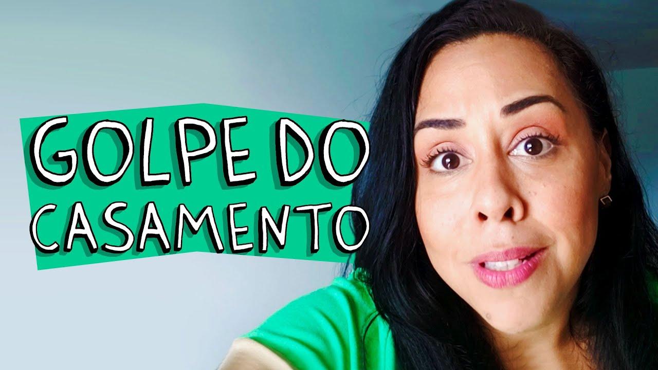 GOLPE DO CASAMENTO
