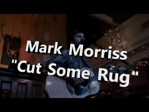 Mark Morriss - Cut Some Rug mp3