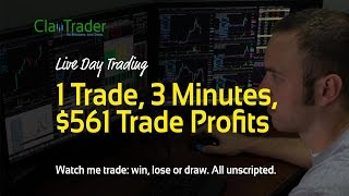 Live Day Trading - 1 Trade, 3 Minutes, $561 Trade Profits